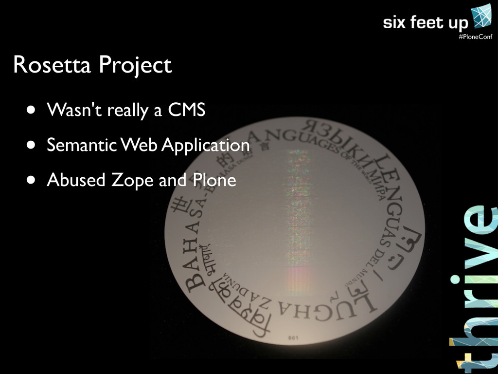 #PloneConf Rosetta Project • Wasn't really a CM...