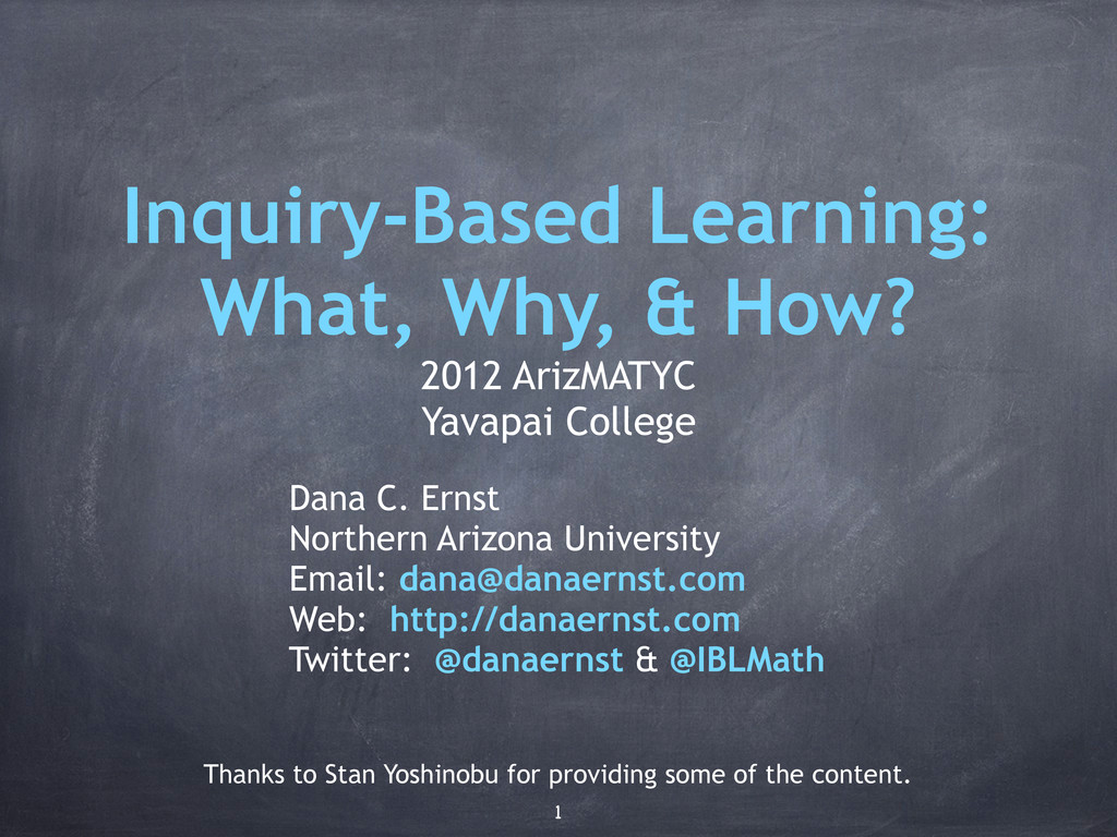 Inquiry-Based Learning: What, Why, & How? 2012 ...