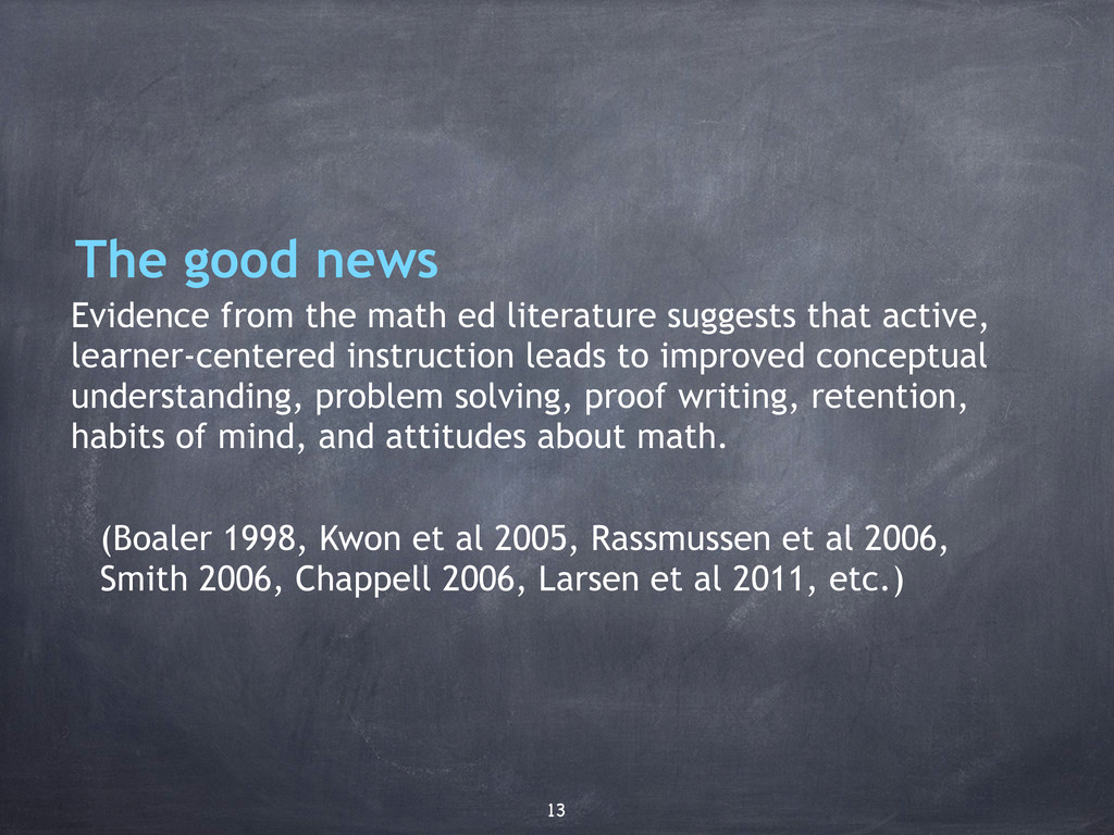 The good news Evidence from the math ed literat...
