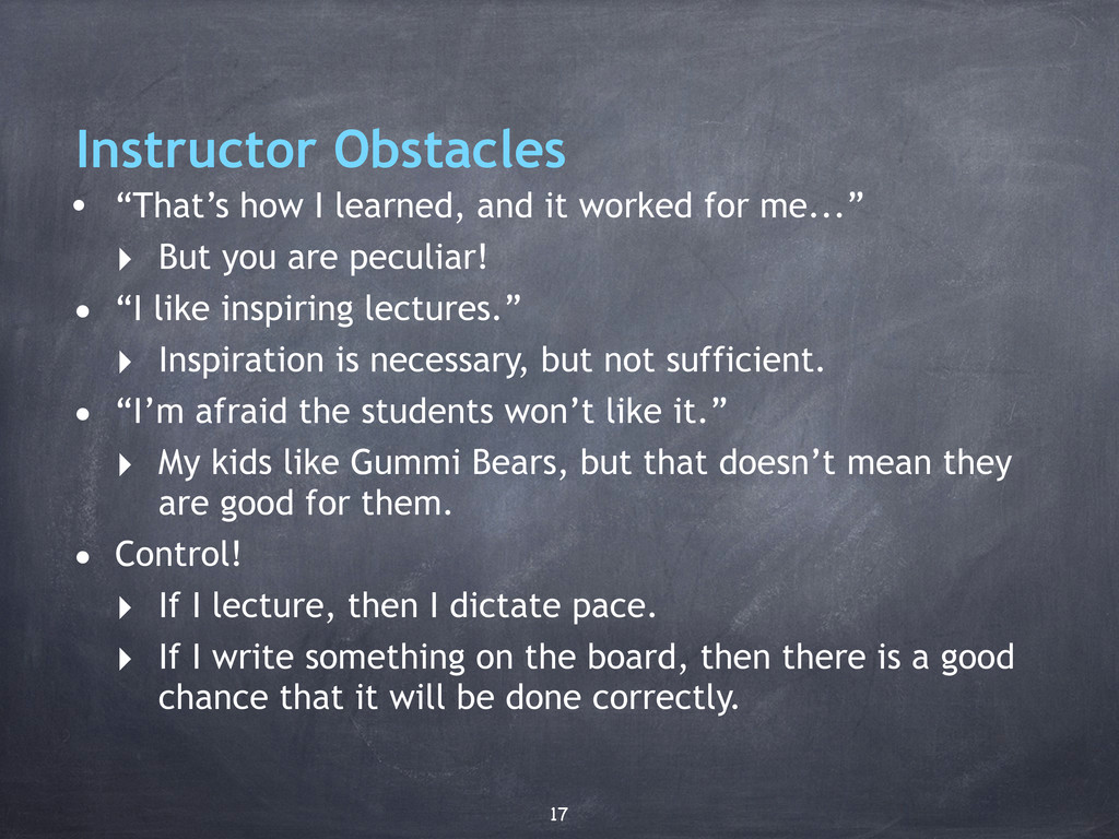 """Instructor Obstacles • """"That's how I learned, a..."""