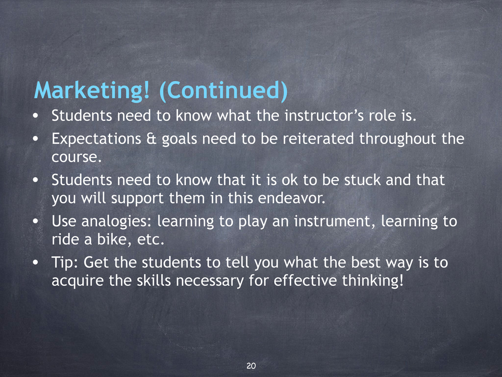 Marketing! (Continued) • Students need to know ...