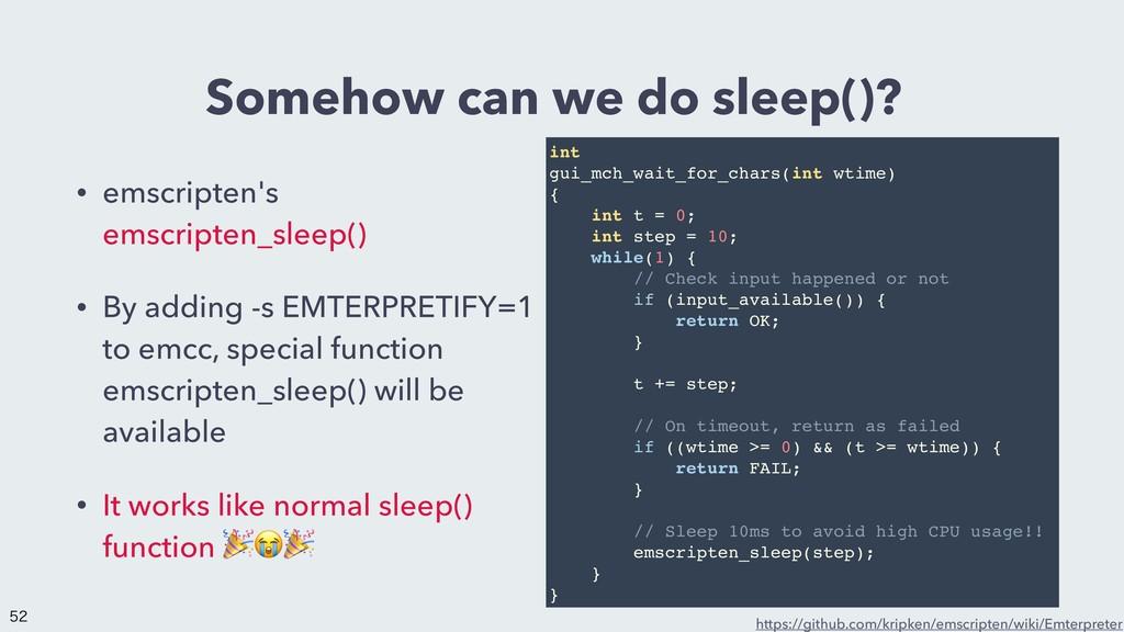 Somehow can we do sleep()? • emscripten's emscr...