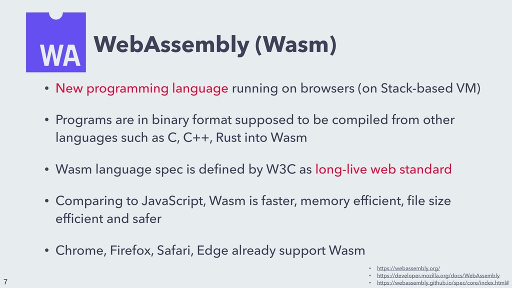 WebAssembly (Wasm) • New programming language r...
