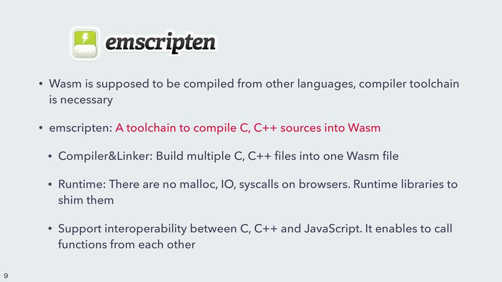 • Wasm is supposed to be compiled from other la...