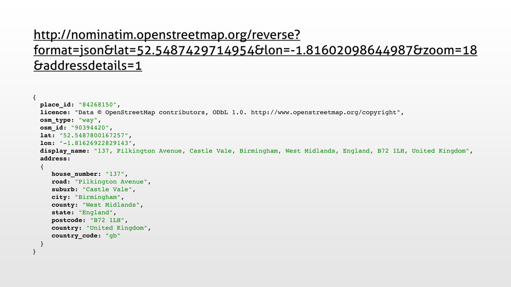 """{ place_id: """"84268150"""", licence: """"Data © OpenSt..."""