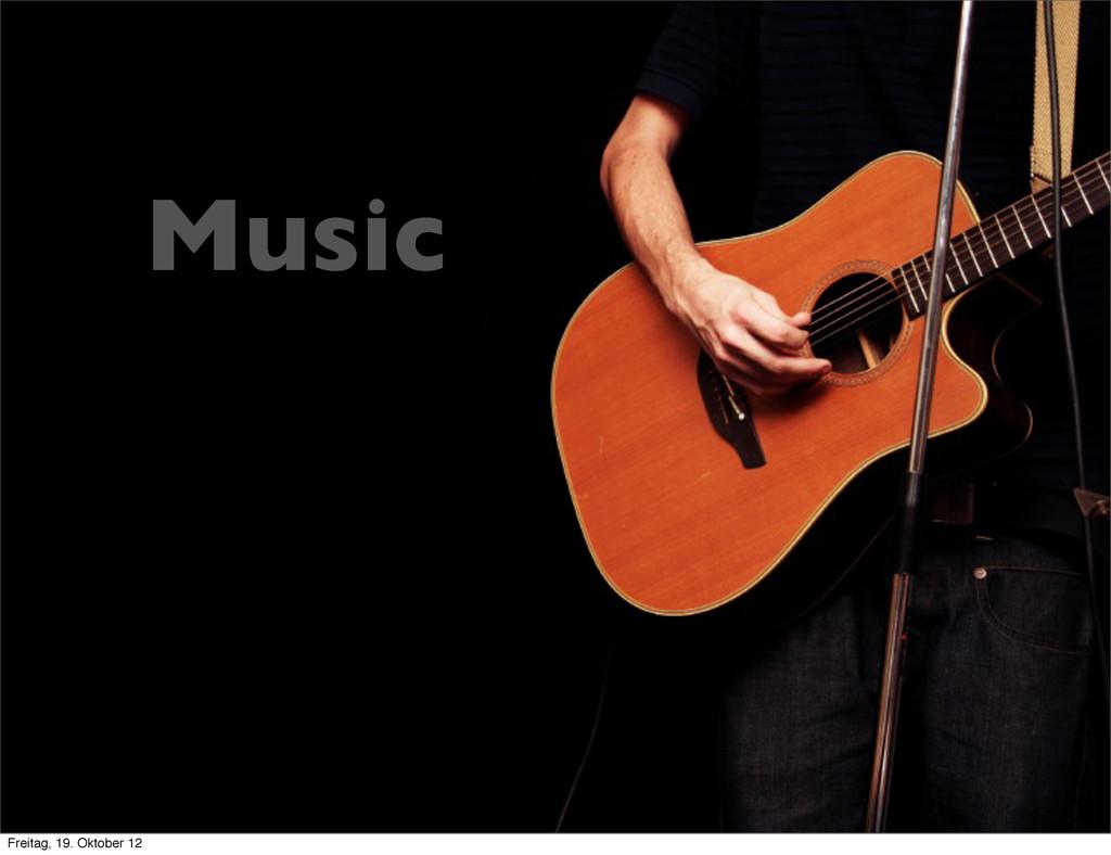 Gitarre Music Freitag, 19. Oktober 12