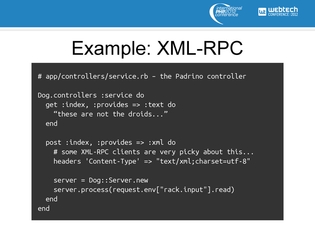 # app/controllers/service.rb – the Padrino cont...