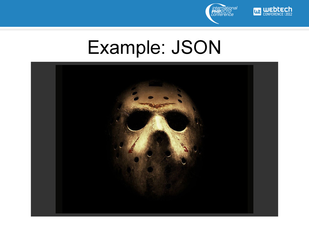 Example: JSON
