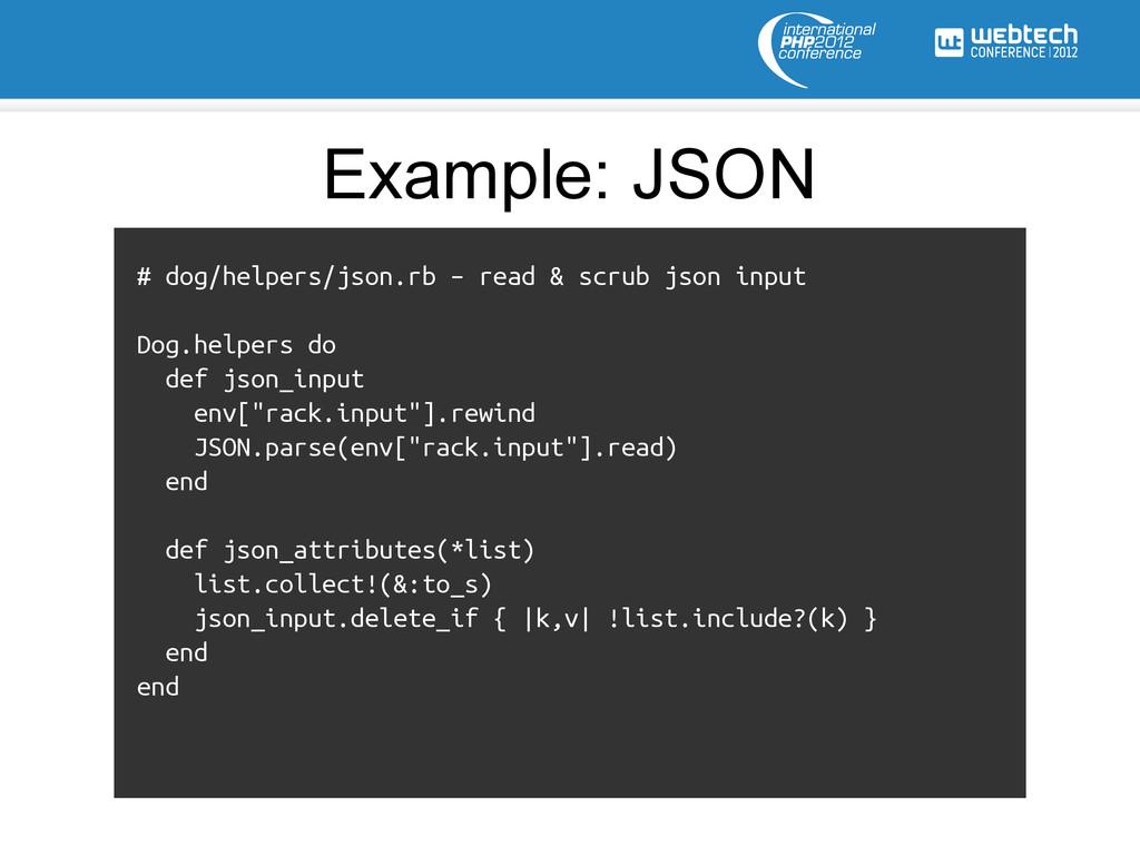 # dog/helpers/json.rb – read & scrub json input...