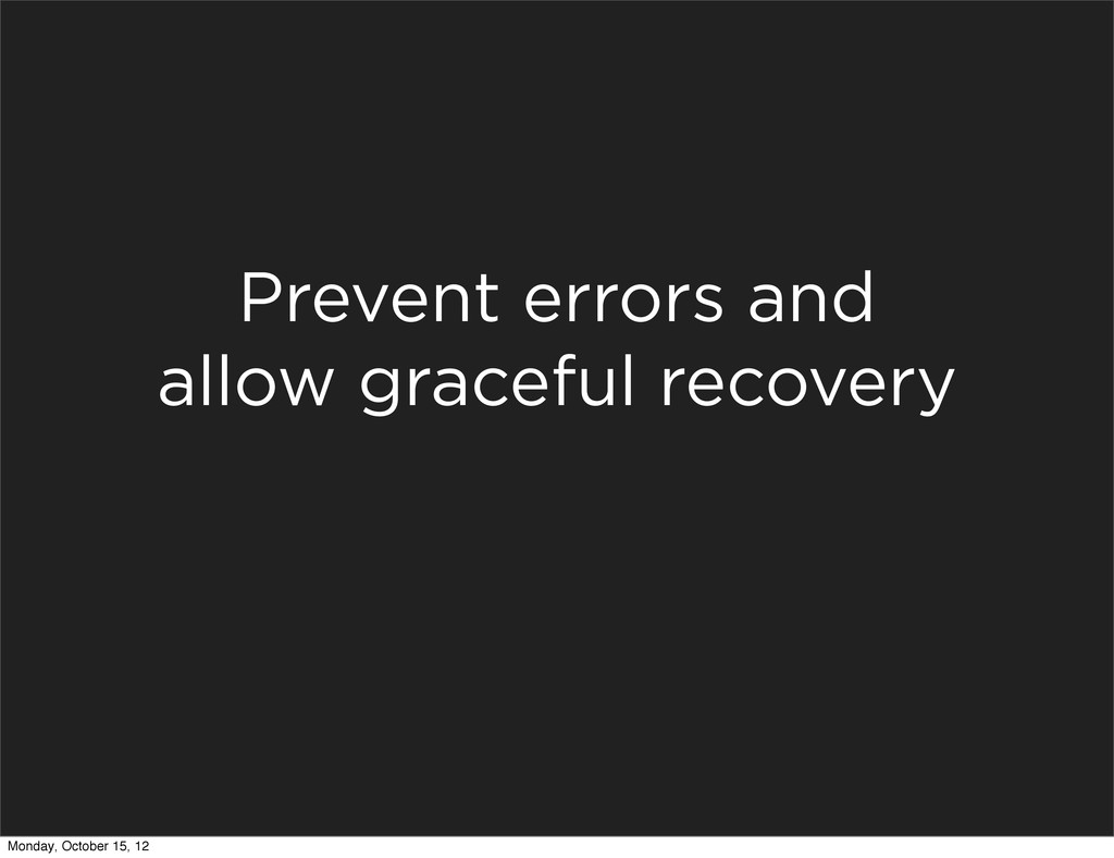 Prevent errors and allow graceful recovery Mond...