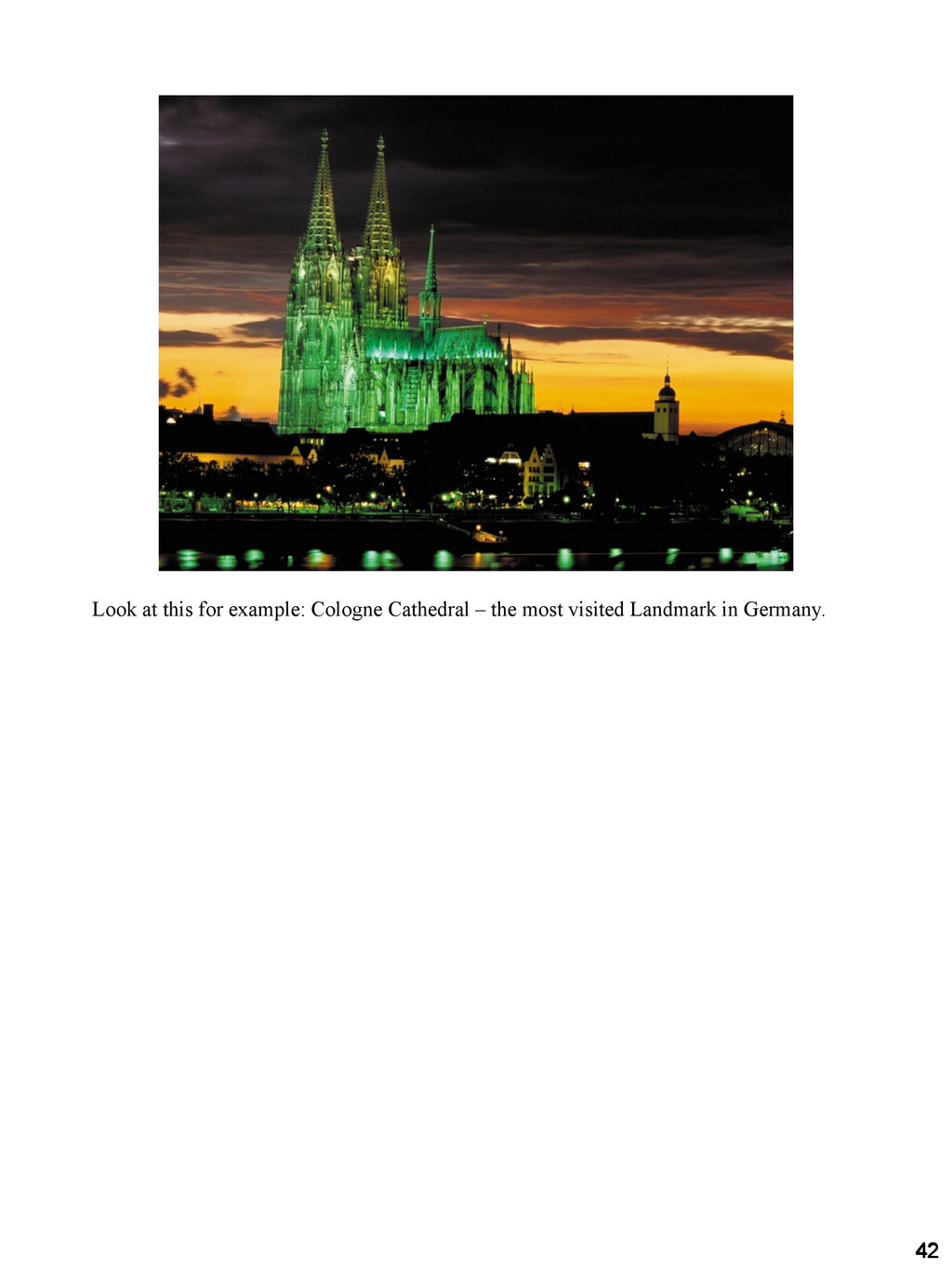 42 42 42 42 Look at this for example: Cologne C...
