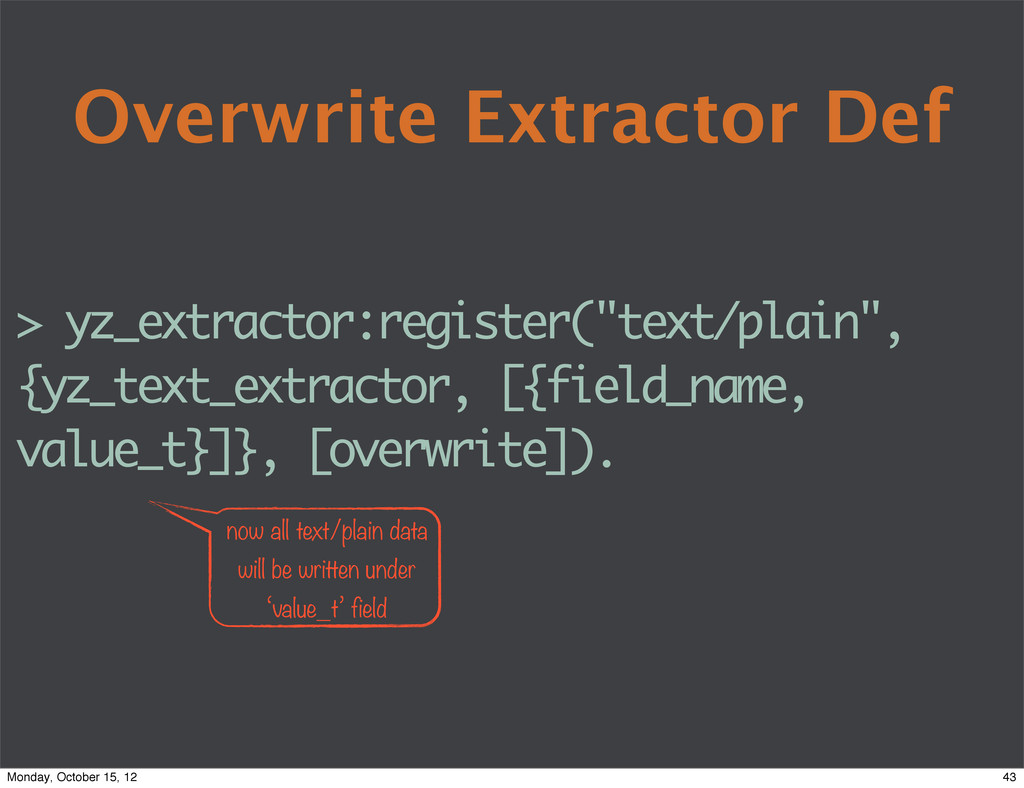 Overwrite Extractor Def > yz_extractor:register...