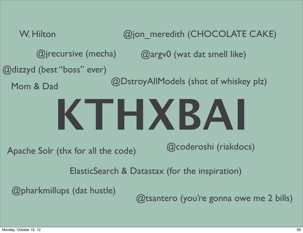"KTHXBAI @jrecursive (mecha) @dizzyd (best ""boss..."
