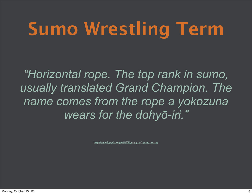 "Sumo Wrestling Term ""Horizontal rope. The top r..."