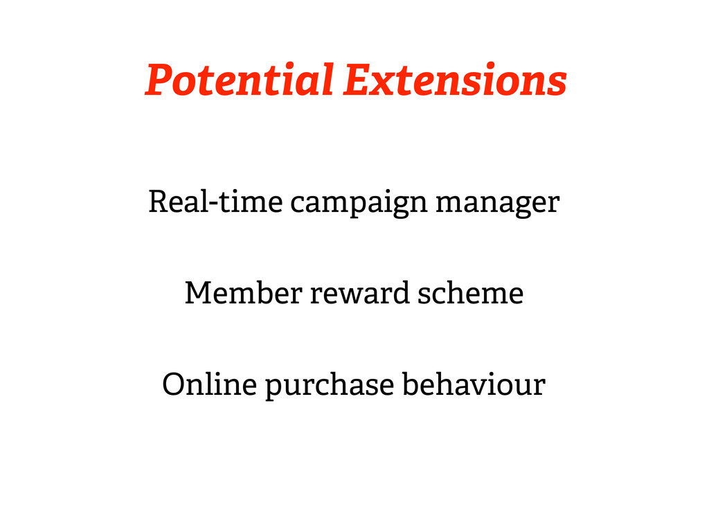Real-time campaign manager Member reward scheme...