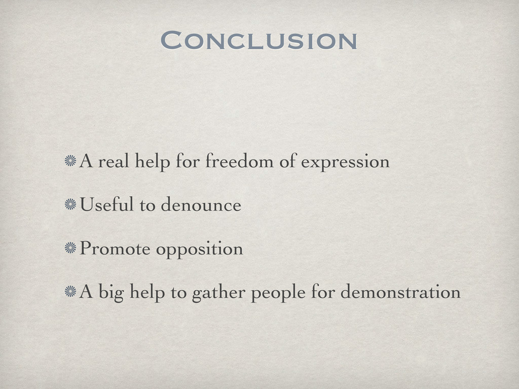Conclusion A real help for freedom of expressio...