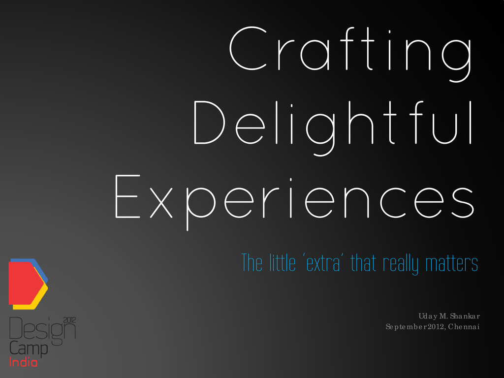 Crafting Delightful Experiences The little 'ext...