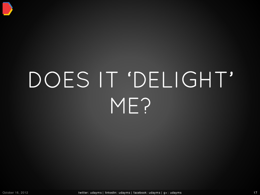 DOES IT 'DELIGHT' ME? October 16, 2012 twitter:...