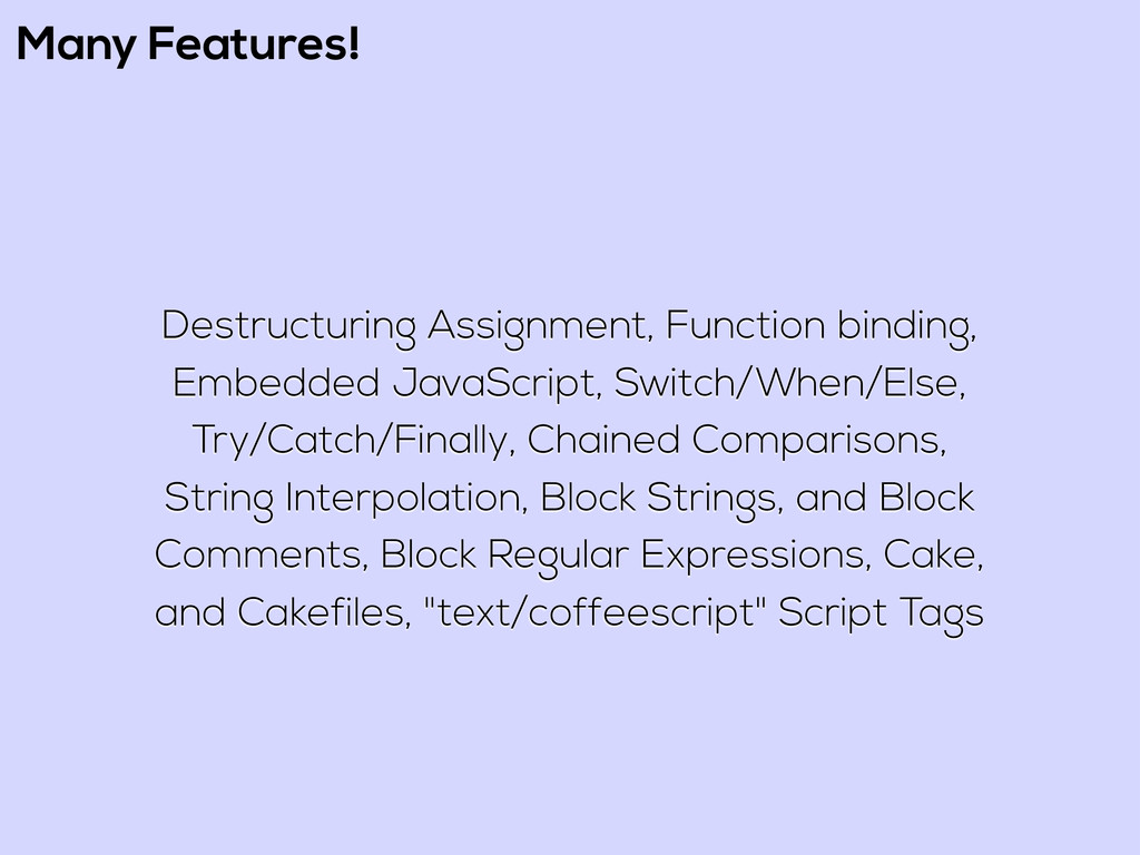 Many Features! Destructuring Assignment, Functi...