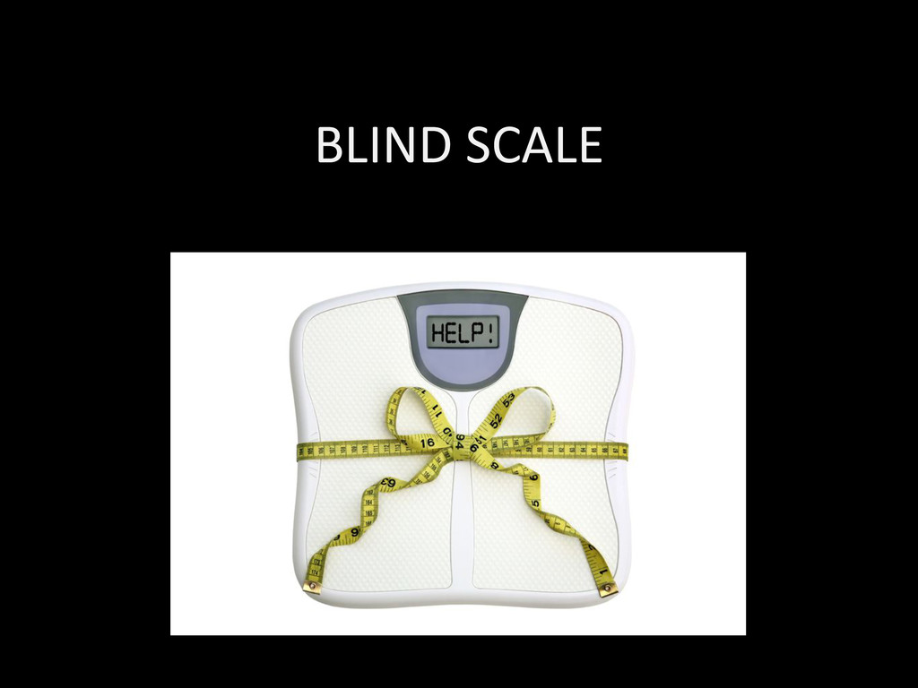 BLIND SCALE