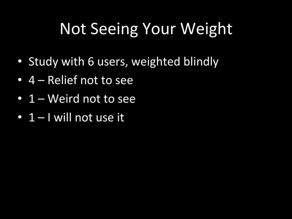 Not Seeing Your Weight  • Study ...