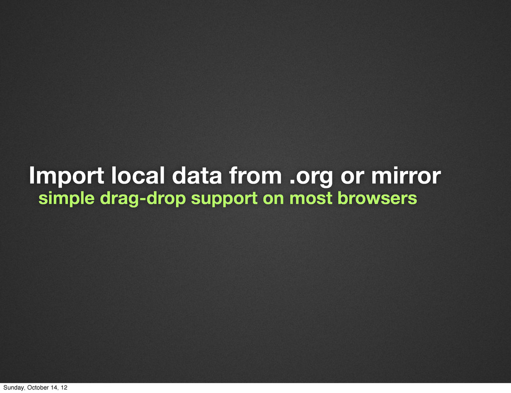 Import local data from .org or mirror simple dr...