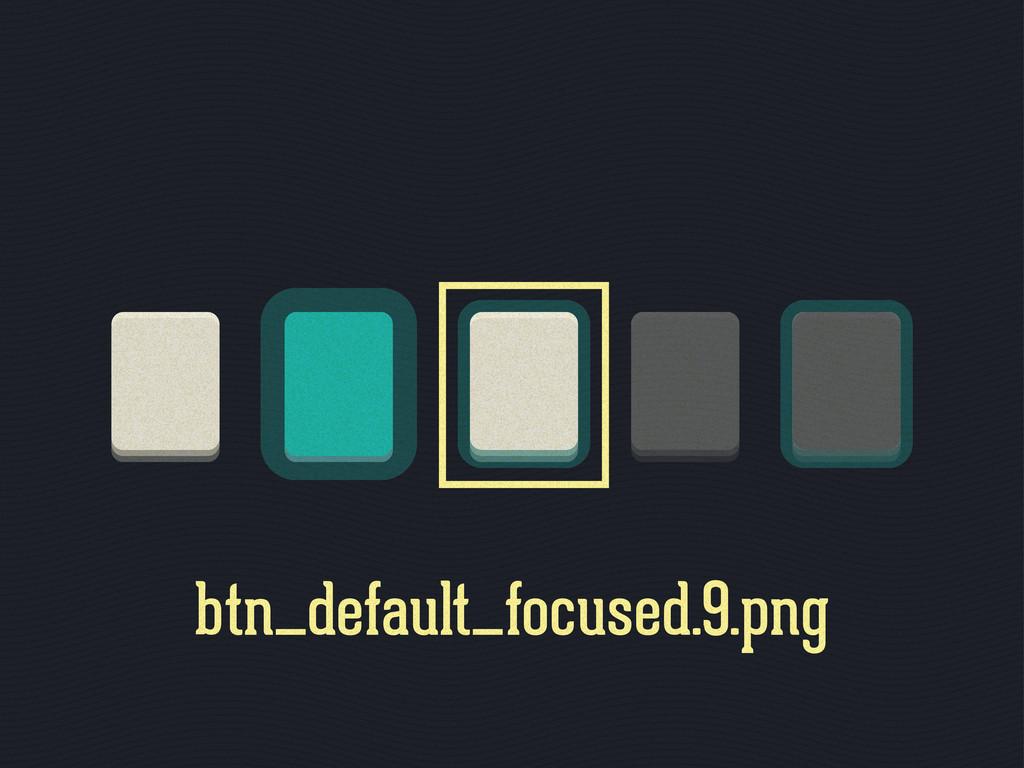 btn_default_focused.9.png