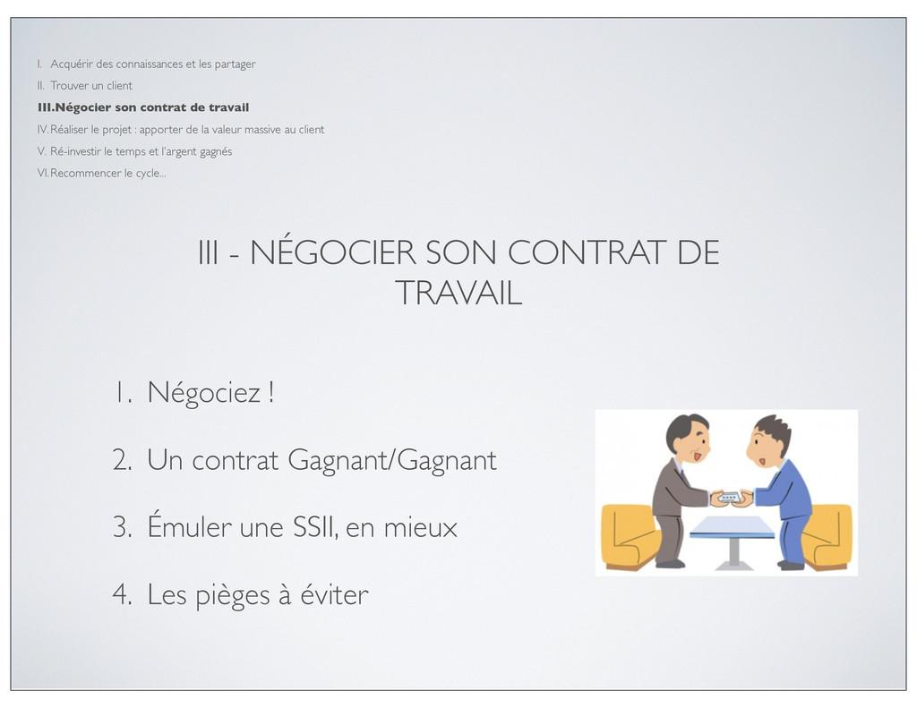 III - NÉGOCIER SON CONTRAT DE TRAVAIL 1. Négoci...