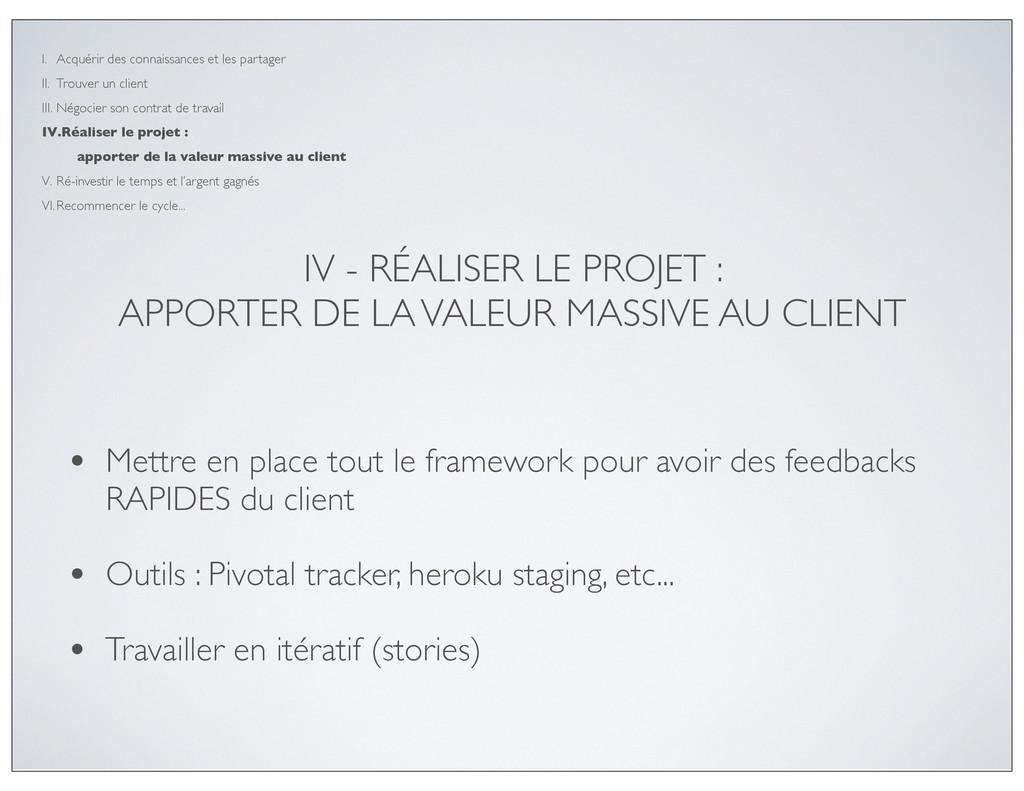 IV - RÉALISER LE PROJET : APPORTER DE LA VALEUR...