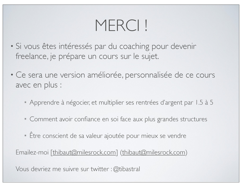 MERCI ! • Si vous êtes intéressés par du coachi...