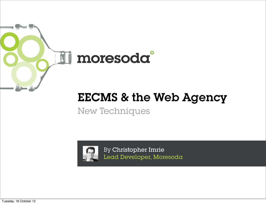 EECMS & the Web Agency New Techniques By Christ...