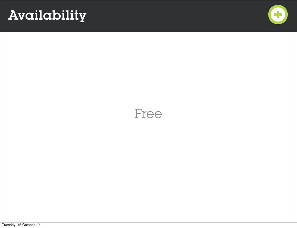Availability Free Tuesday, 16 October 12