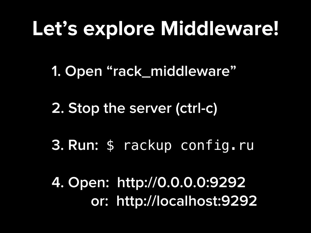 """Let's explore Middleware! 1. Open """"rack_middlew..."""