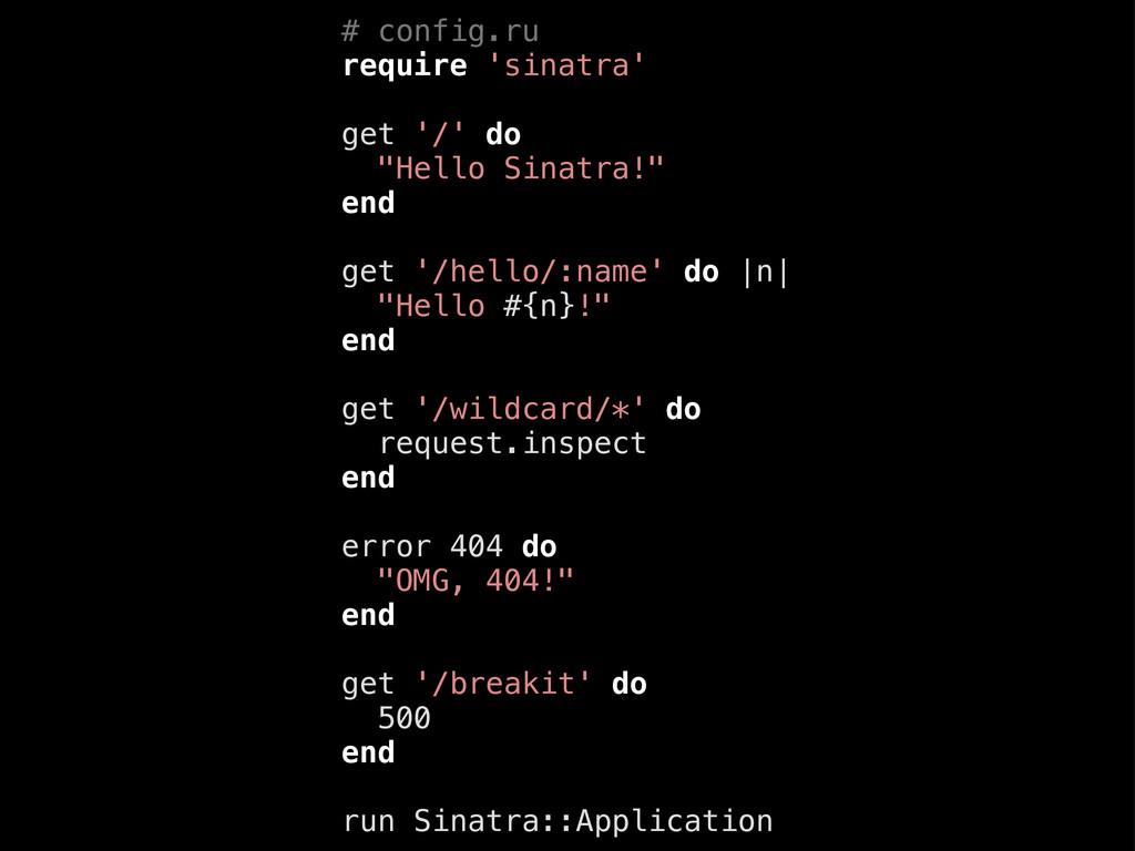"""# config.ru require 'sinatra' get '/' do """"Hello..."""