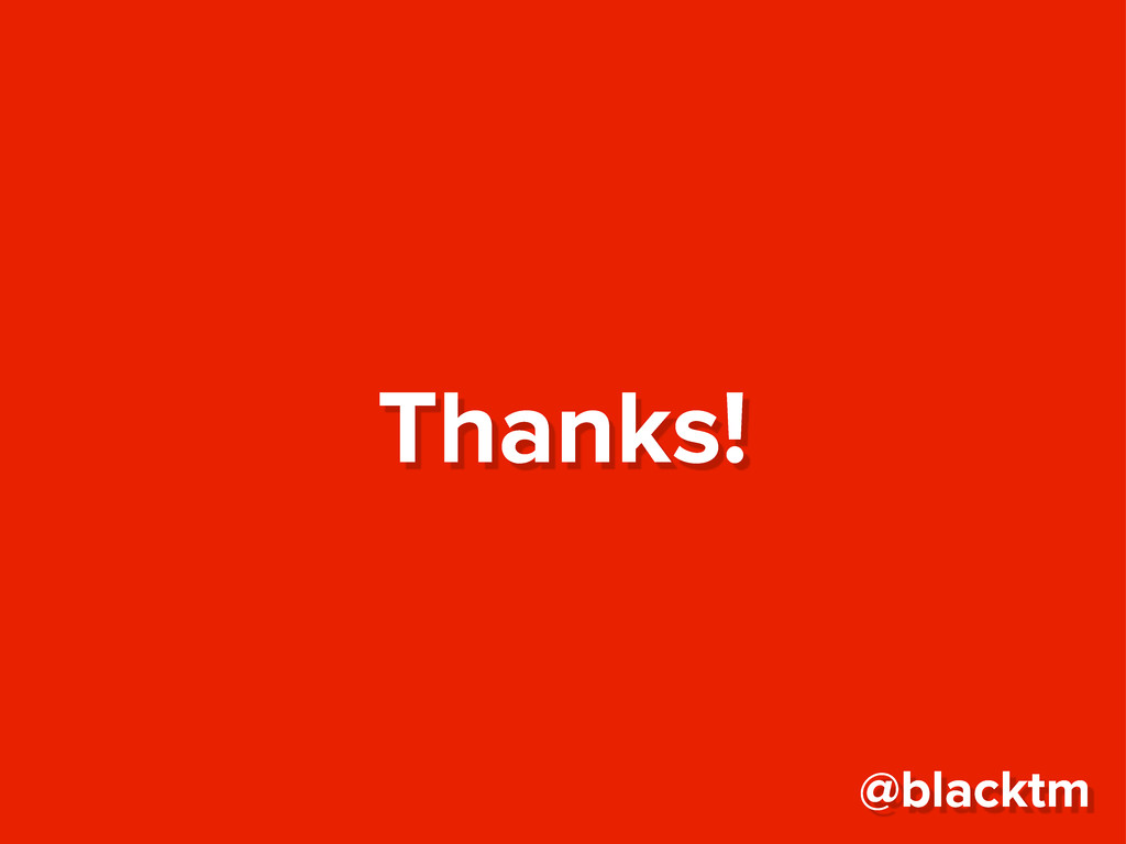 Thanks! @blacktm