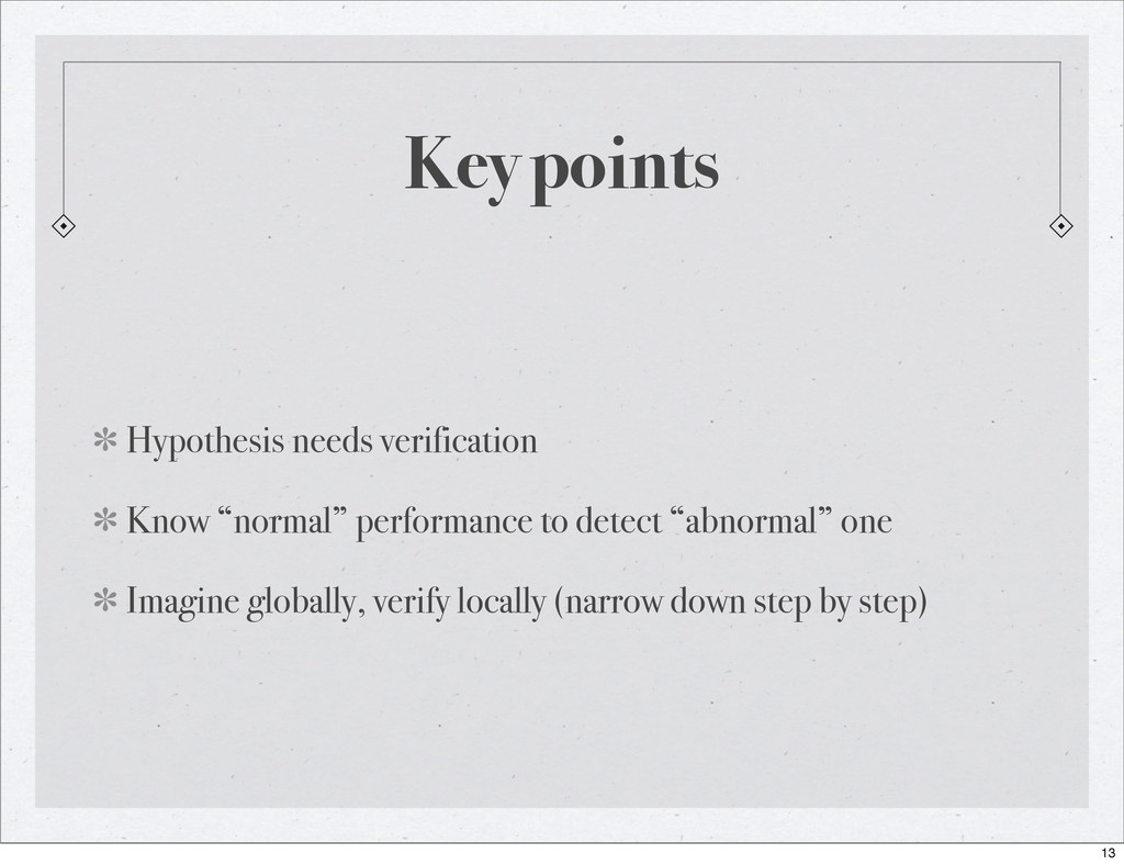 "Key points Hypothesis needs verification Know ""..."