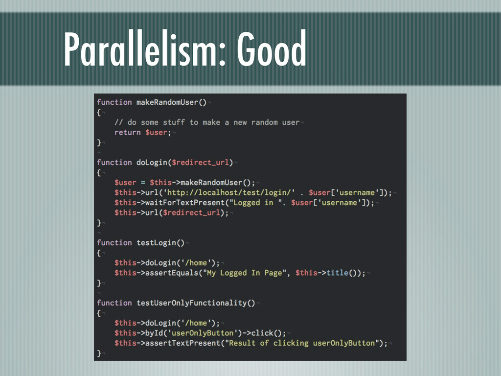 Parallelism: Good