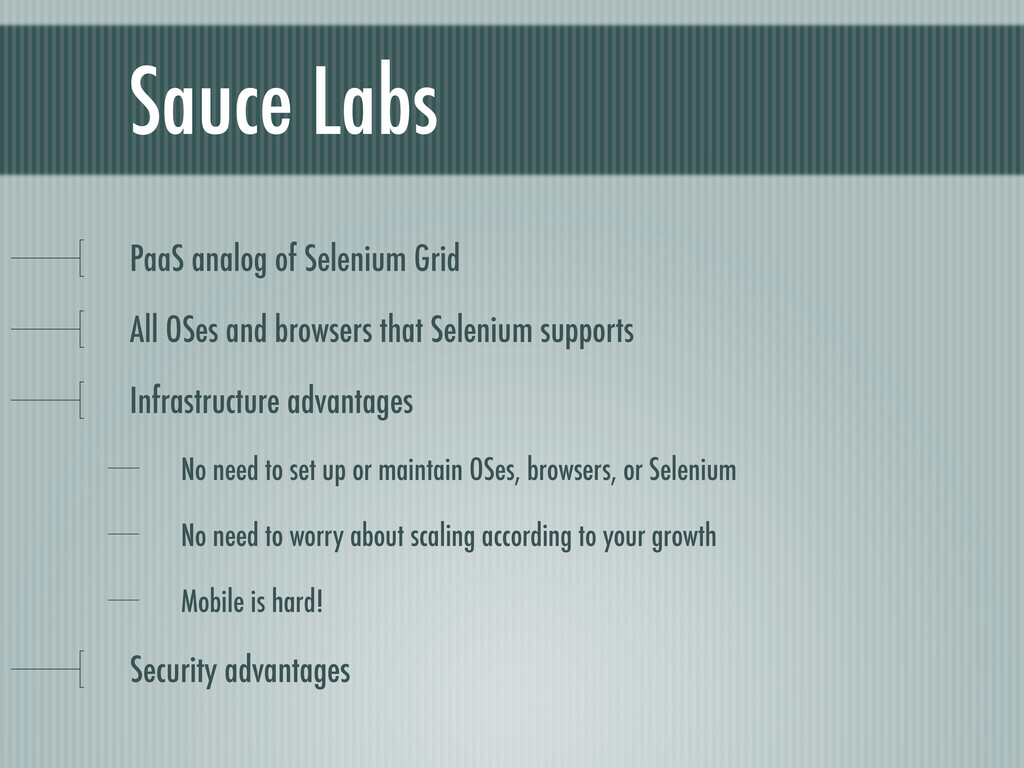 Sauce Labs PaaS analog of Selenium Grid All OSe...