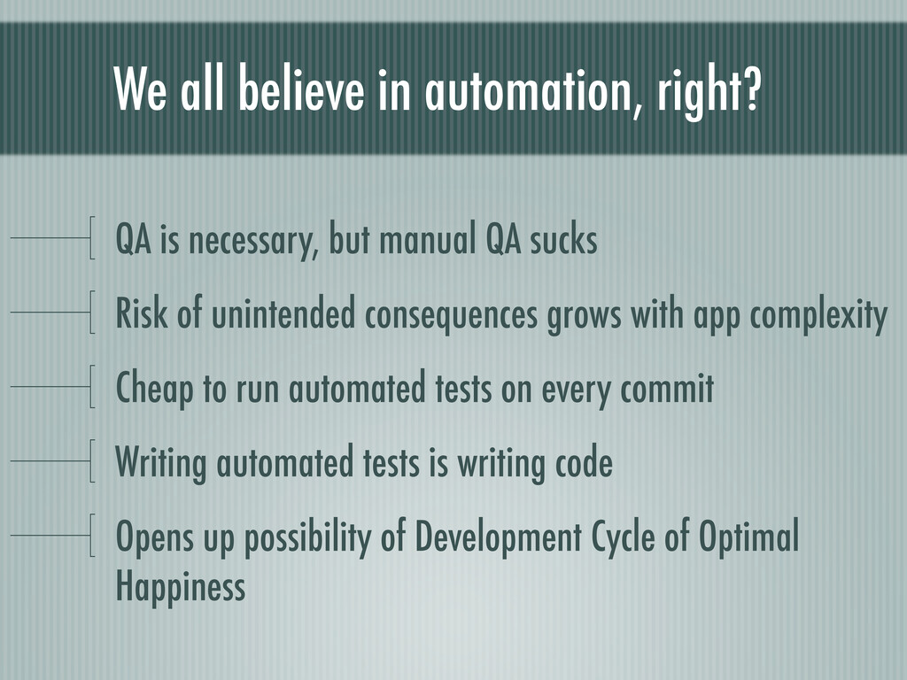 We all believe in automation, right? QA is nece...