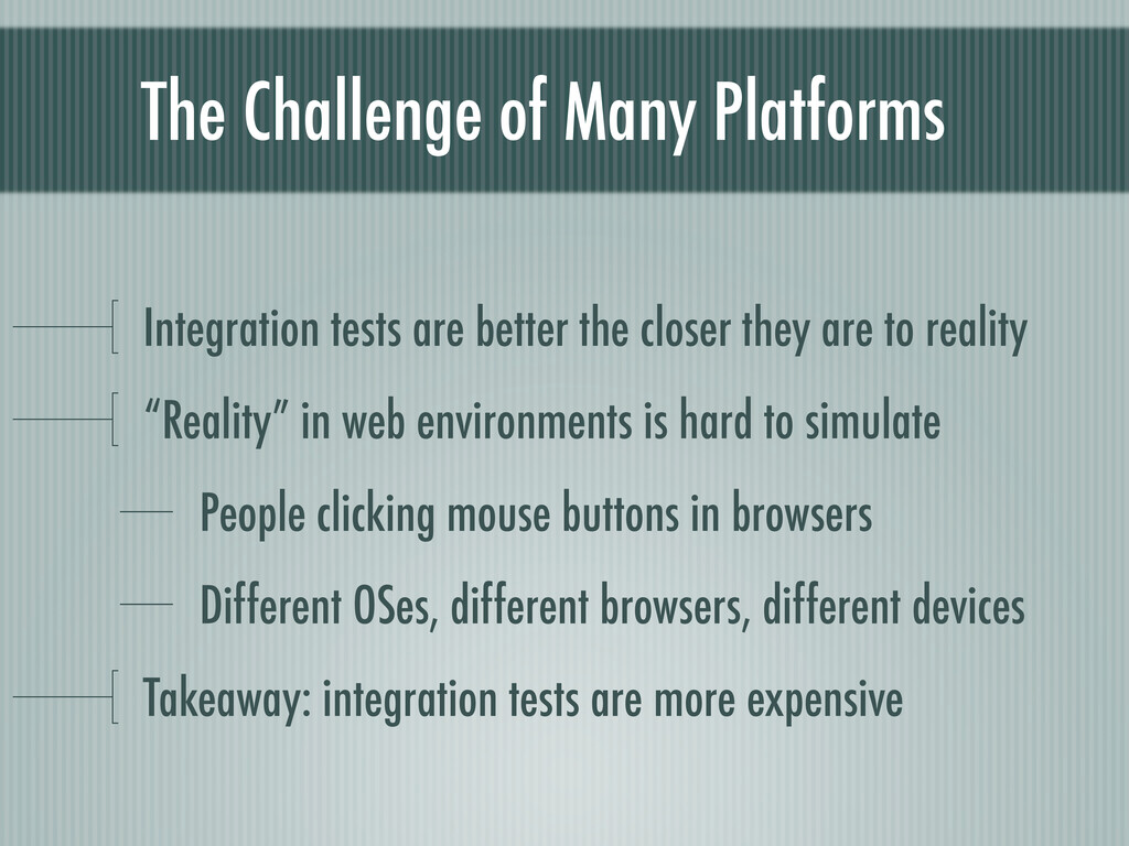 The Challenge of Many Platforms Integration tes...