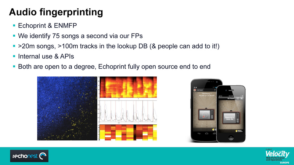 Audio fingerprinting  Echoprint & ENMFP  We i...