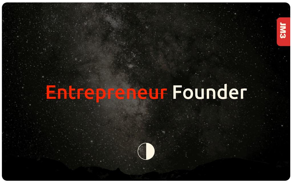 JM3 Entrepreneur Founder 2