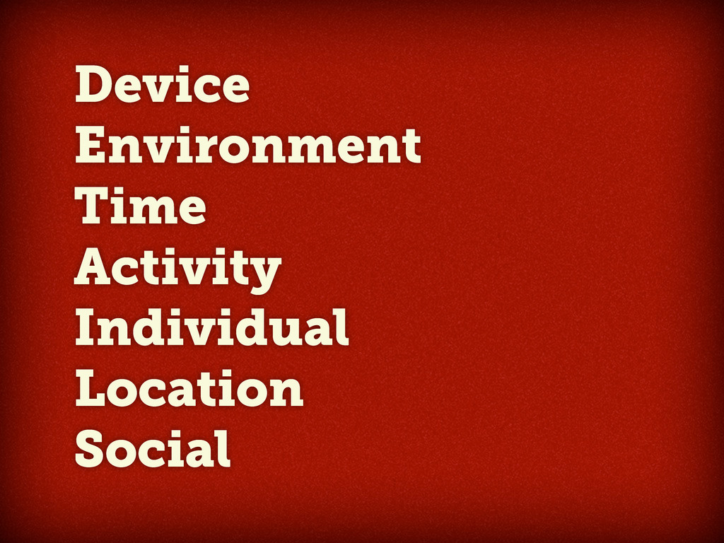 Device Environment Time Activity Individual Loc...