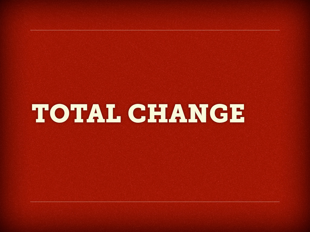 TOTAL CHANGE