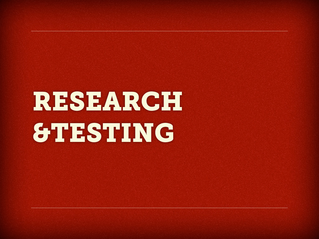 RESEARCH &TESTING