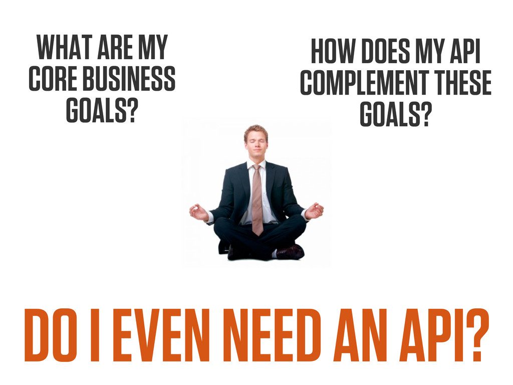 HOW DOES MY API COMPLEMENT THESE GOALS? WHAT AR...