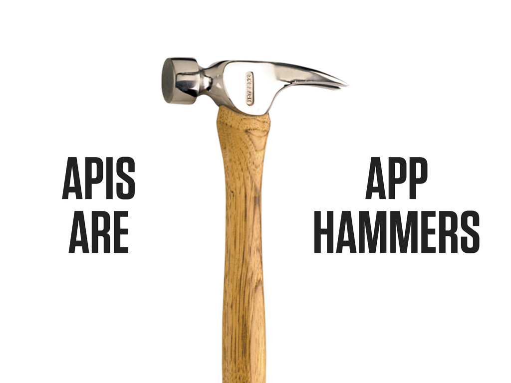APIS ARE APP HAMMERS