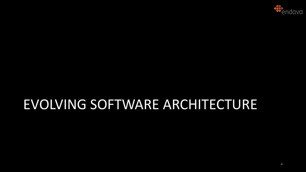 EVOLVING SOFTWARE ARCHITECTURE 4