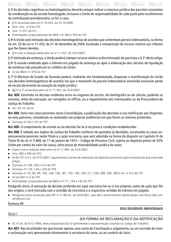 § 3o As decisões cognitivas ou homologatórias d...