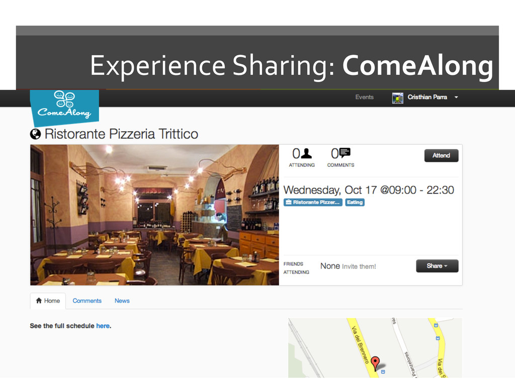 Experience Sharing: ComeAlong